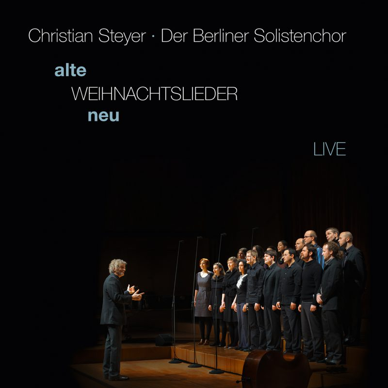 Berliner Solistenchor Christian Steyer Cover